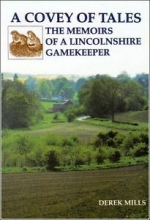 Covey of Tales: The Memoirs of a Lincolnshire Gamekeeper