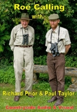 Roe Calling With Richard Prior & Paul Taylor