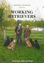 Working Retreivers By Vilendal Gundogs