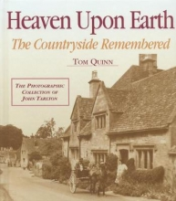 Heaven Upon Earth - The Countryside Remembered