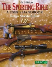 The Sporting Rifle by Robin Marshall-Ball